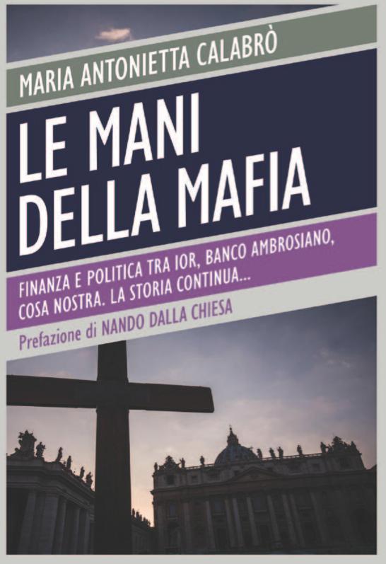 """The Cover of """"Le Mani Della Mafia"""" (The Hands of the Mafia) by Maria Antoinetta Calabro'"""